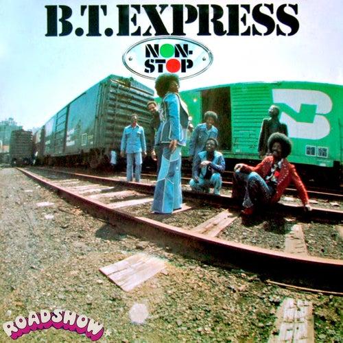 Non-Stop von B.T. Express