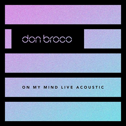 On My Mind (Live Acoustic) von Don Broco
