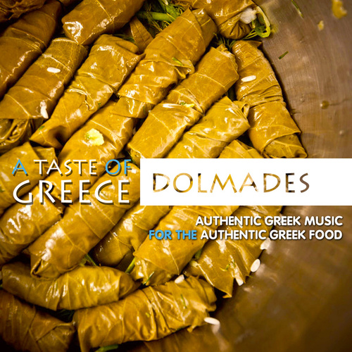 A Taste of Greece: Dolmades by Various Artists