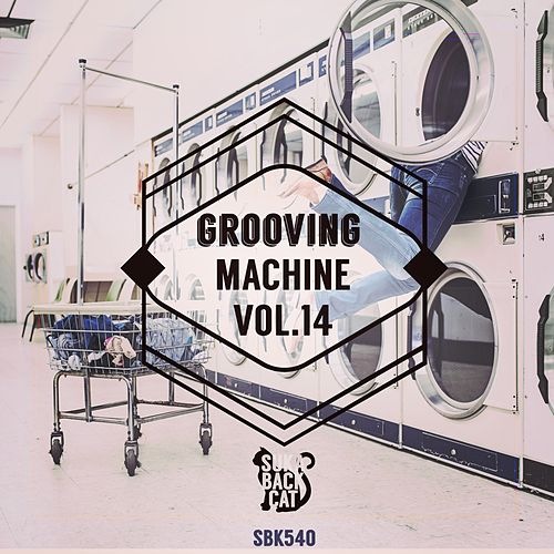 Grooving Machine, Vol. 14 von Various Artists