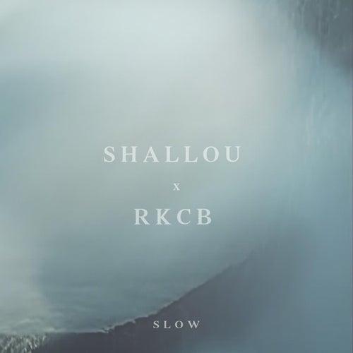 Slow von Shallou