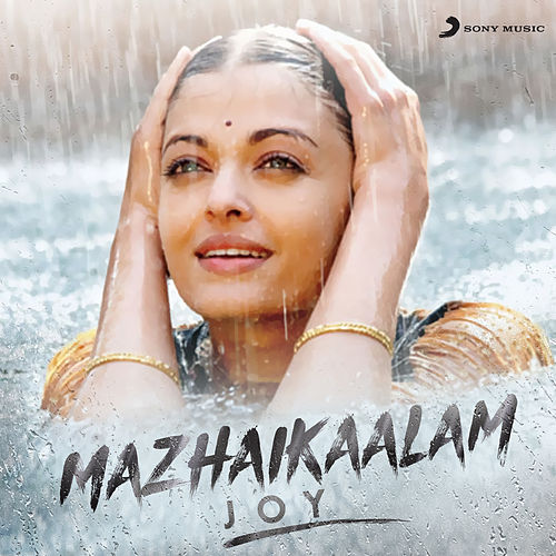 Mazhaikaalam (Joy) by Various Artists