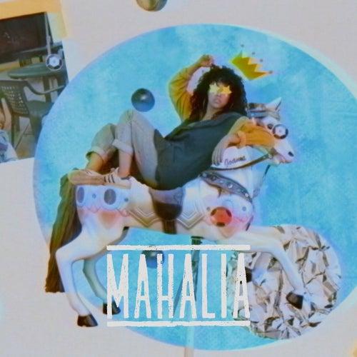 Mahalia by Mahalia