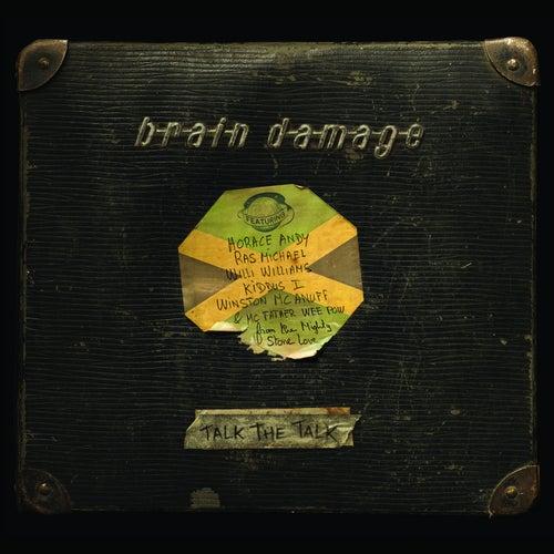 Talk the Talk de Brain Damage