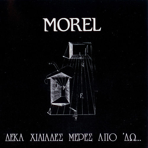 Deka Hiliades Meres Apo 'Do by Morel