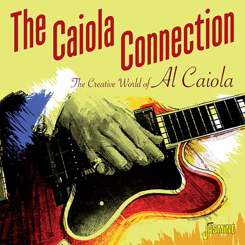 The Creative World of Al Caiola by Al Caiola