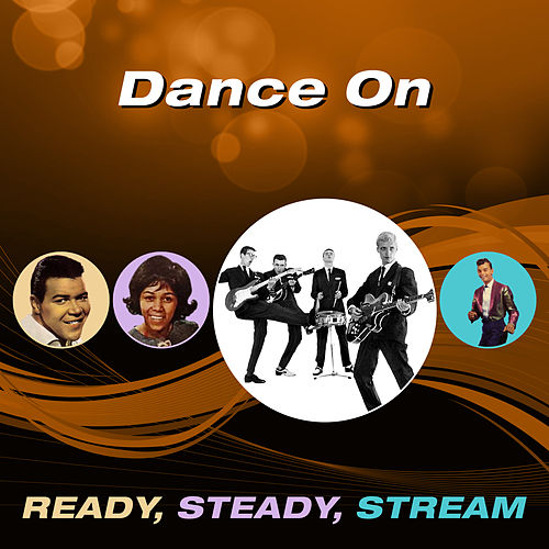 Dance On (Ready, Steady, Stream) di Various Artists