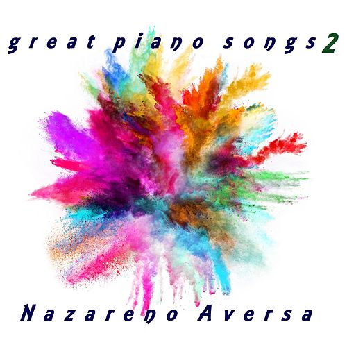 Great Piano Songs 2 de Nazareno Aversa