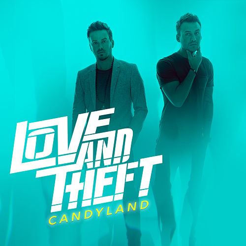 Candyland by Love and Theft