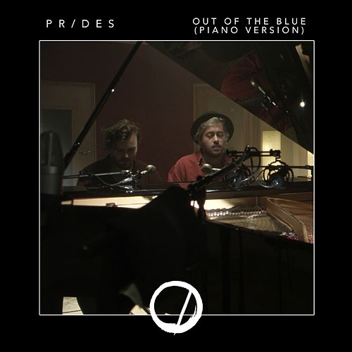 Out Of The Blue (Piano Version) by The Prides