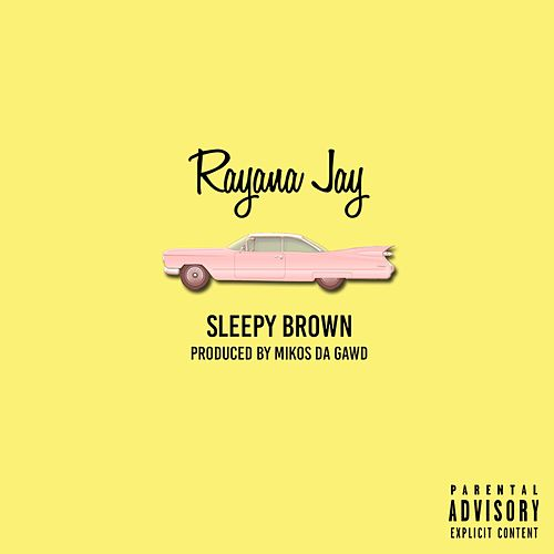 Sleepy Brown by Rayana Jay