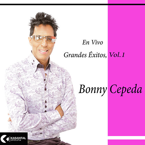 Grandes Éxitos, Vol.1 (En Vivo) by Bonny Cepeda