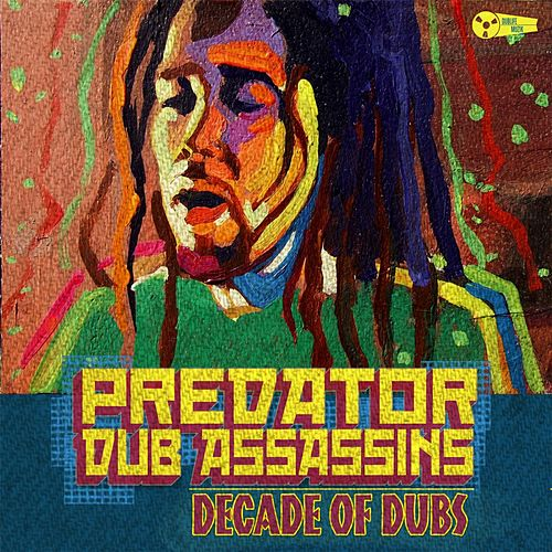 Decade of Dubs von Predator Dub Assassins