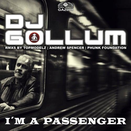 I'm a Passenger de DJ Gollum