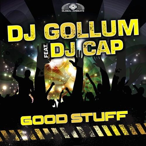 Good Stuff von DJ Gollum