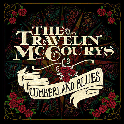 Cumberland Blues von The Travelin' McCourys