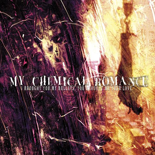 I Brought You My Bullets, You Brought Me Your Love de My Chemical Romance