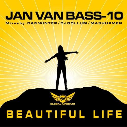 Beautiful Life by Jan Van Bass-10