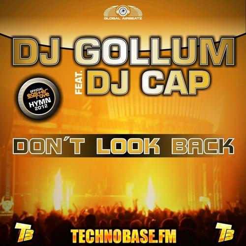 Don't Look Back von DJ Gollum