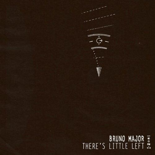 There's Little Left de Bruno Major