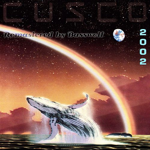 Cusco 2002 (Sielmann 2000) (Remastered By Basswolf) de Cusco