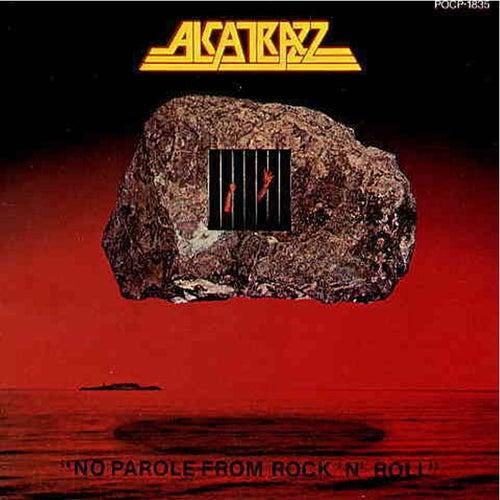 No Parole from Rock 'n' Roll by Alcatrazz