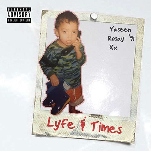 Lyfe&Times by YASeeN RosaY