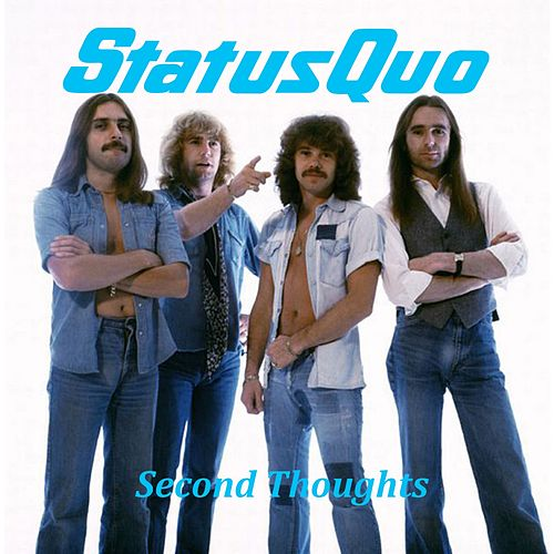 Second Thoughts by Status Quo