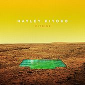 Citrine EP by Hayley Kiyoko