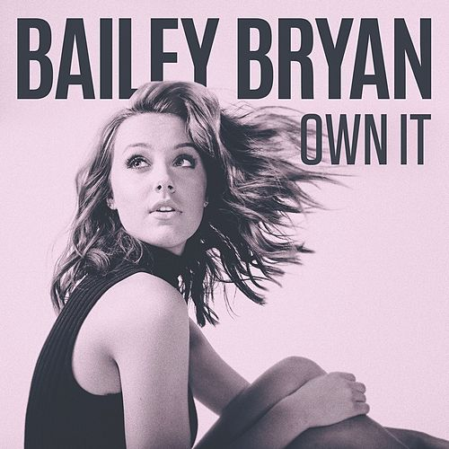 Own It de Bailey Bryan