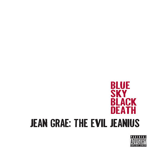 Jean Grae: The Evil Jeanius von Blue Sky Black Death