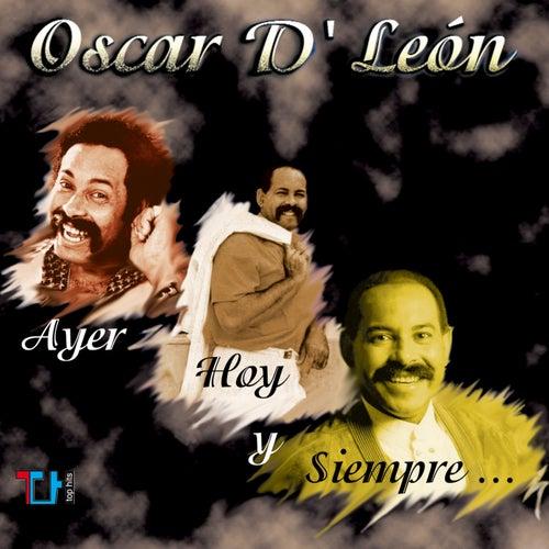 Ayer, Hoy y Siempre de Oscar D'Leon