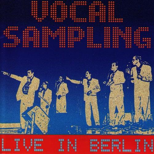 Live in Berlin von Vocal Sampling