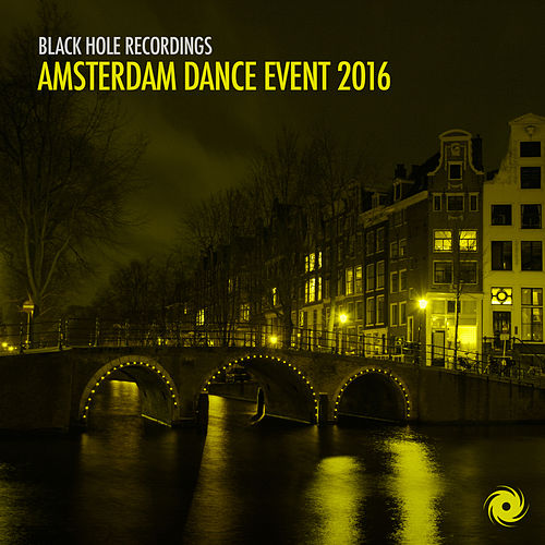 Black Hole Recordings Amsterdam Dance Event 2016 by Various Artists