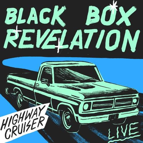 Highway Cruiser (Live) de Blackbox Revelation