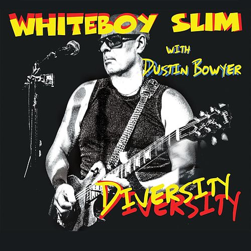 Diversity by Whiteboy Slim