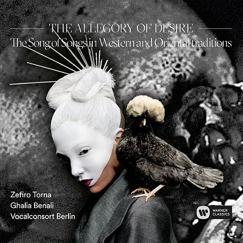 The Allegory Of Desire - The Song of Songs in Western and Oriental Traditions by Zefiro Torna