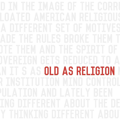 Old as Religion by John Reuben