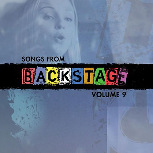 Songs from Backstage, Vol. 9 de Backstage Cast