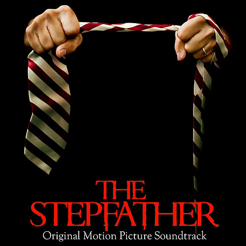 The Stepfather (Original Motion Picture Soundtrack) by Various Artists