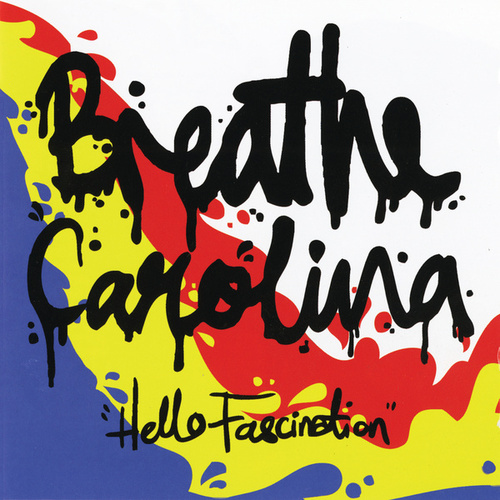 Hello Fascination van Breathe Carolina