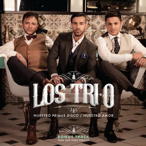 Nuestro Primer Disco / Nuestro Amor de Los Tri-O