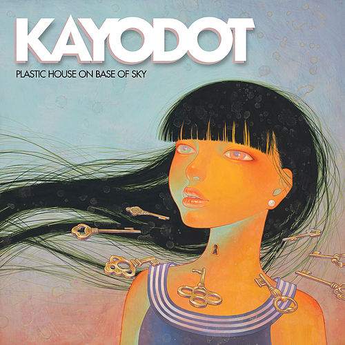 Plastic House on Base of Sky by Kayo Dot
