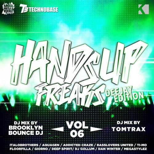 Hands up Freaks, Vol. 6 (Deejay Edition) von Various Artists
