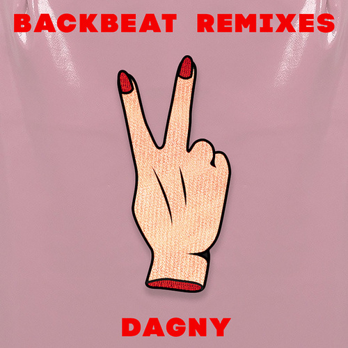 Backbeat (Remixes) von Dagny