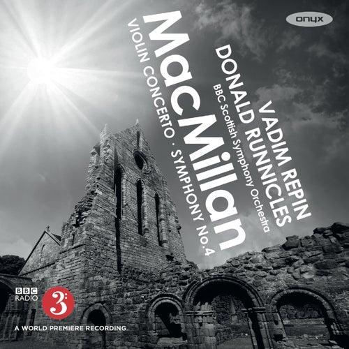 James MacMillan: Violin Concerto & Symphony No. 4 di Vadim Repin