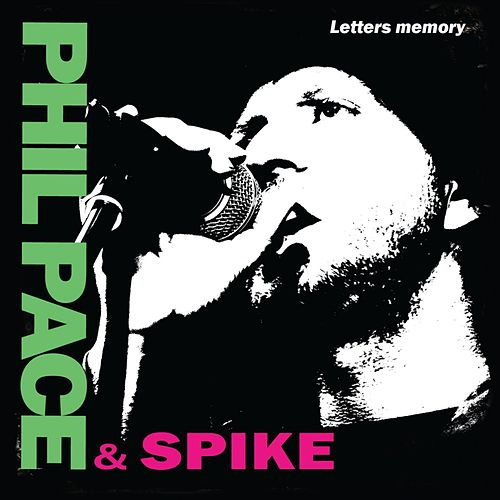 Phil Pace & Spike - Letters Memory by Phil Pace