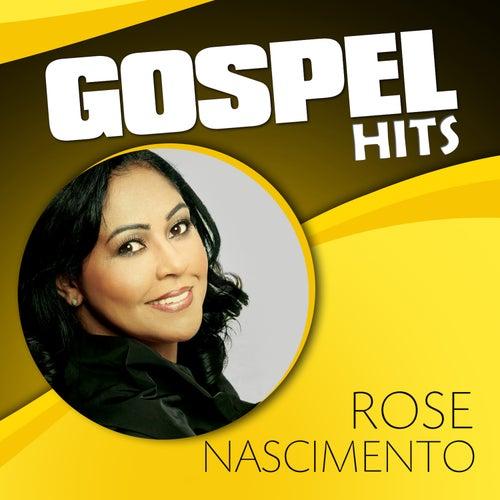 Gospel Hits de Rose Nascimento