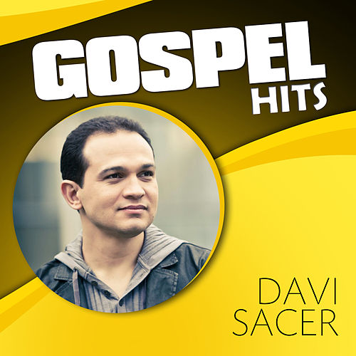 Gospel Hits by Davi Sacer