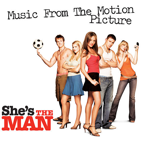 She's the Man (Music from the Motion Picture) von Various Artists